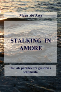 STALKING  IN AMORE