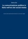 La comunicazione politica in Italia nell'era d...