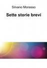 Sette storie brevi