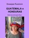 copertina GUATEMALA e HONDURAS