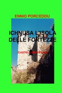 ICHNUSA L'ISOLA DELLE FORTEZZE