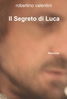 copertina Il Segreto di Luca