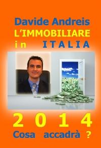 L'Immobiliare in Italia 2014 Cosa accadrà?