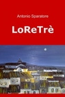 LoReTrè