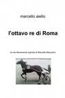 copertina l'ottavo re di Roma