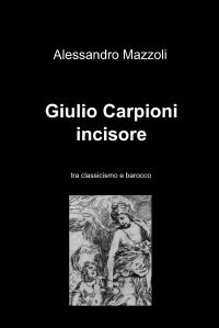 Giulio Carpioni incisore