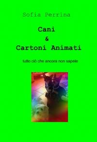 Cani & Cartoni Animati