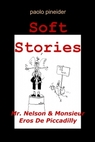 Soft Stories