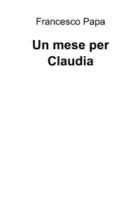 Un mese per Claudia
