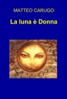 La luna è Donna