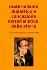 materialismo dialettico e concezione materialistica...