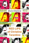 RED LIPS of Christine Tarantino