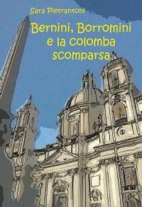 Bernini, Borromini e la colomba scomparsa