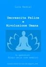 Decrescita felice e Rivoluzione Umana
