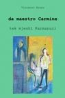 Da maestro Carmine