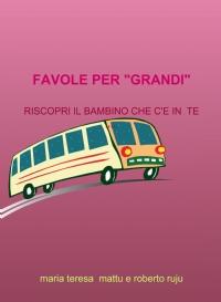"""FAVOLE PER """" GRANDI"""""""