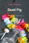 copertina di Dead Pig