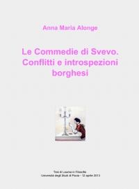 Le Commedie di Svevo.  Conflitti e introspezioni borghesi
