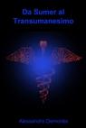 Da Sumer al Transumanesimo