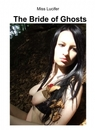 The Bride of Ghosts
