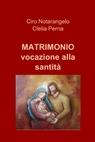 Matrimonio vocazione alla santità