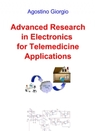 Advanced Research in Electronics for telemedicine...