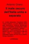 Il male oscuro dell'Italia unita e separata