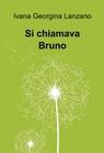 copertina Si chiamava Bruno