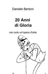 20 Anni di Gloria