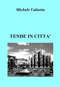 TENDE IN CITTA'