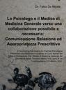 Lo Psicologo e il Medico di Medicina Generale...