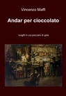 Andar per cioccolato