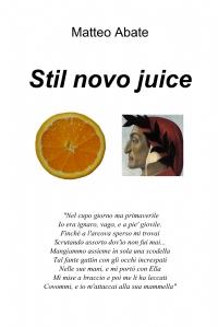 Stil novo juice