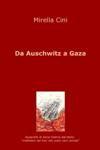 Da Auschwitz a Gaza