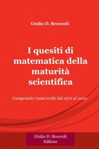 I quesiti di matematica della maturità scientifica