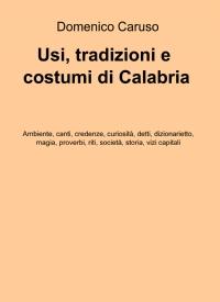 Usi, tradizioni e costumi di Calabria