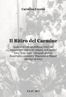 Il Ritiro del Carmine