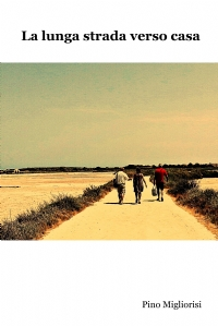 La lunga strada verso casa