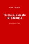 Tornare al passato:Impossibile