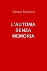 L'Automa senza memoria