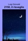 2150, il risveglio
