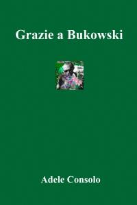 Grazie a Bukowski