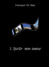 S.SPIRITO MON AMOUR