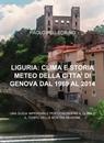 LIGURIA: CLIMA E STORIA METEO DELLA CITTA'...