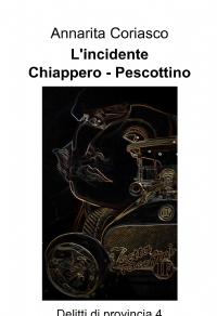 L'incidente Chiappero – Pescottino