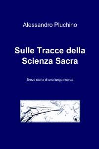 Sulle Tracce della Scienza Sacra