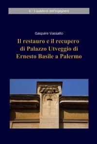 Il restauro e il recupero di Palazzo Utveggio di Ernesto Basile a Palermo