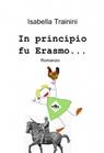 In principio fu Erasmo…