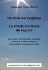 Un libro meraviglioso: la strada Spirituale da...