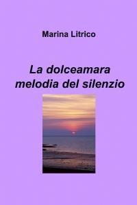 La dolceamara melodia del silenzio